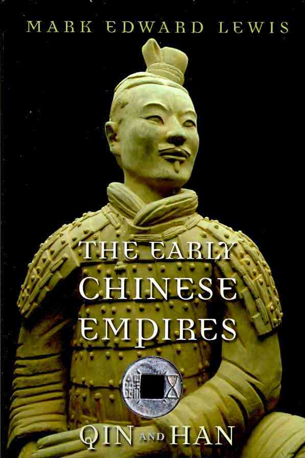 The Early Chinese Empires By Lewis, Mark Edward/ Brook, Timothy (EDT)